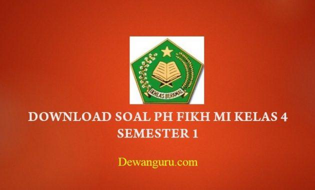 Referensi pas/uas Download soal ph fikih mi kelas 4 semester 1