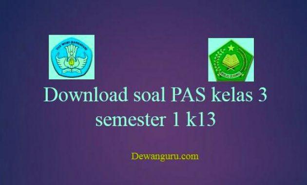 download soal tematik pas sd/mi kelas 3 semester 1 k13