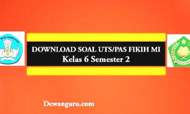 Download Soal UTS / PTS Fikih MI Kelas 6 Semester 1