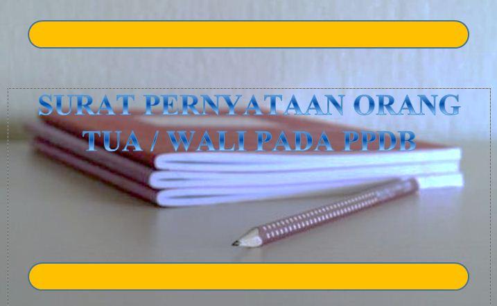 Format Surat Pernyataan Orang Tua Wali Pada Ppdb Dewanguru Com