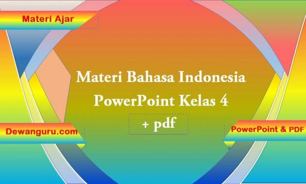 materi bahasa indonesia powerpoint dan pdf kelas 4