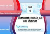 sumber energi kegunaan dan cara menghemat, bab 9