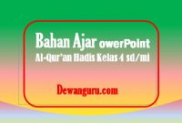 bahan ajar al-qur'an hadis powerpoint kelas 4