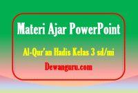 materi al-qur'an hadis powerpoint kelas 3