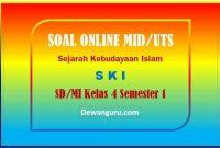 Soal UTS SKI Online Kelas 4 SD-MI Semester 1