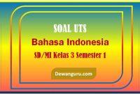 Soal mid bahasa indonesia kelas 3 sd-mi semester 1