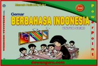 bahan ajar PowerPoint bahasa indonesia sd mi