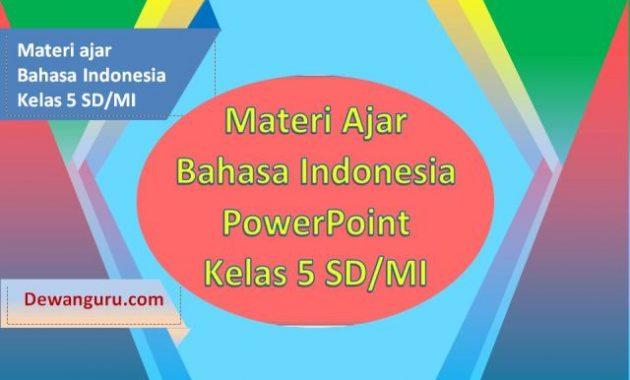 materi ajar ppt bahasa indonesia kelas 5 sd-mi