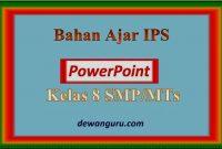 materi ajar ips powerpoint kelas 8 smp-mts