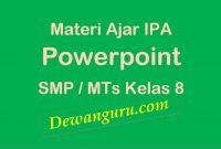 materi ajar ipa powerpoint smp-mts kelas 8