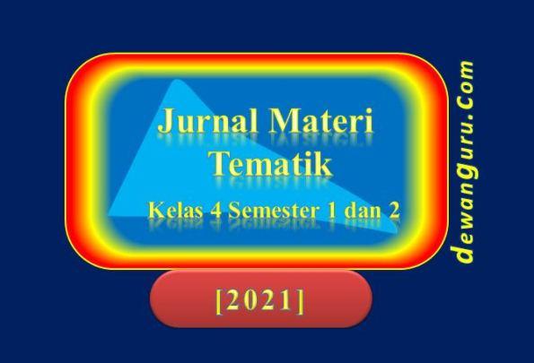 jurnal harian tematik kelas 4 2021 [update]