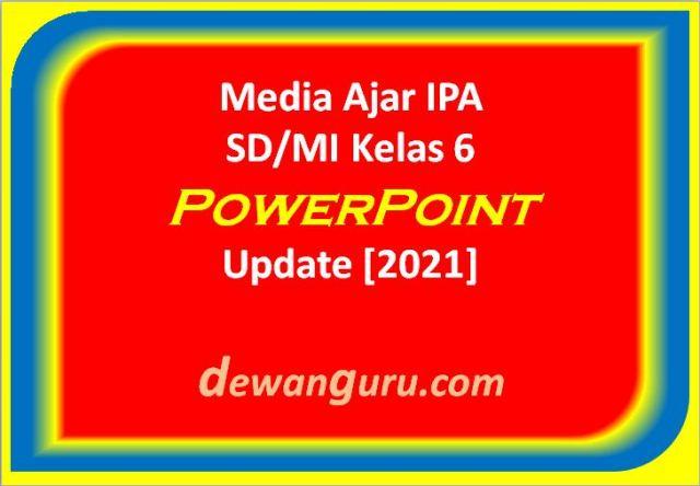 materi ipa sd mi kelas 6 powerpoint update [2021]