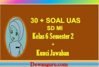 30 + soal UAS SD MI kelas 6 semester dan jawaban