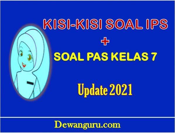 Kisi kisi Soal IPS + Soal PAS Kelas 7 Update 2021 ...