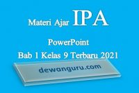 Materi Ajar IPA PowerPoint bab 1 Kelas 9 terbaru 2021