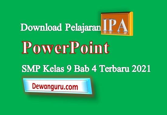 download pelajaran IPA SMP kelas 9 terbaru