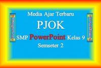 Media Ajar Terbaru PJOK SMP PowerPoint Kelas 9